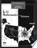 The Guidebook of Federal Resources for K 12 Mathematics and Science Book