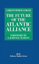 The Future of the Atlantic Alliance