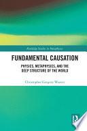 Fundamental Causation