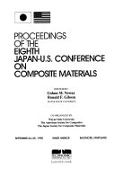 Proceedings of the ... Japan-U.S. Conference on Composite Materials
