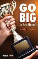 Go Big Or Go Home  Examining the Exceptional