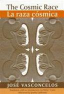 The Cosmic Race / La Raza Cosmica