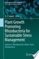 Plant Growth Promoting Rhizobacteria for Sustainable Stress Management Book