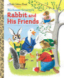 Richard Scarry's Rabbit and His Friends Pdf/ePub eBook