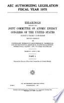 Aec Authorizing Legislation Fiscal Year 1975