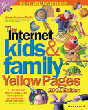 Internet Kids   Family Yellow Pages  2001 Edition Book