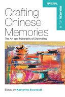 Crafting Chinese Memories Pdf/ePub eBook