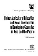 Higher Agricultural Education And Rural Development In Developing Countries In Asia And The Pacific