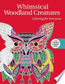 Whimsical Woodland Creatures: Coloring for Everyone