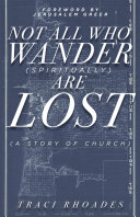 Not All Who Wander (Spiritually) Are Lost [Pdf/ePub] eBook