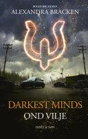 Darkest Minds - Ond vilje Book