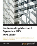 Implementing Microsoft Dynamics NAV   Third Edition