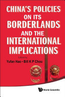 China s Policies on Its Borderlands and the International Implications