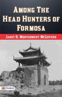 Among the Head-Hunters of Formosa Pdf/ePub eBook