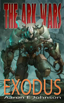 The Ark Wars   Exodus Book PDF