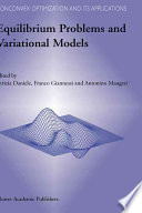 Equilibrium Problems and Variational Models Book