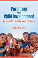 Parenting and Child Development  Across Ethnicity and Culture