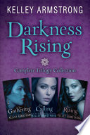Darkness Rising Complete Trilogy Collection