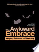 The Awkward Embrace