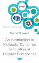 An Introduction to Molecular Dynamics Simulation of Polymer Composites Book