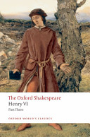 The Oxford Shakespeare  Henry VI Part Three