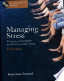 """Managing Stress: Principles and Strategies for Health and Wellbeing"" by Brian Luke Seaward"