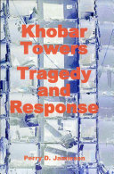 Khobar Towers  Tragedy and Response