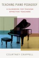 Teaching Piano Pedagogy Pdf/ePub eBook