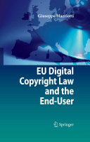 EU Digital Copyright Law and the End User