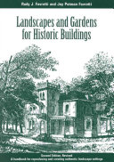 Landscapes and Gardens for Historic Buildings