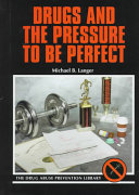 Drugs and the Pressure to Be Perfect