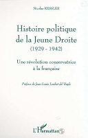 Pdf HISTOIRE POLITIQUE DE LA JEUNE DROITE (1929-1942) Telecharger