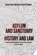 Asylum and Sanctuary in History and Law