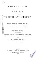 A Practical Treatise on the Law Relating to the Church and Clergy