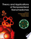 Theory And Applications Of Nonparenteral Nanomedicines Book PDF
