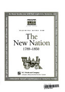Teaching Guide for the New Nation