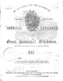 Official Catalogue of the Great Industrial Exhibition  in connection with the Royal Dublin Society