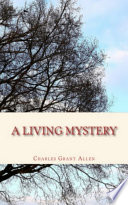 A Living Mystery