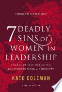 7 Deadly Sins of Women in Leadership