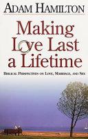 Making Love Last a Lifetime Participant's Book