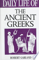 Daily Life of the Ancient Greeks Book