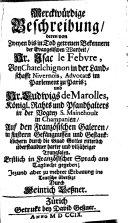 Merckwürdige Beschreibung deren von Isac le Febvre und L. de Marolles auf den französischen Galeren übertandner Trangsalen