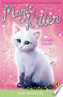 Magic Kitten  Firelight Friends