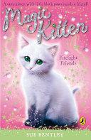 Pdf Magic Kitten: Firelight Friends Telecharger