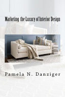 Marketing the Luxury of Interior Design