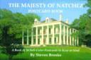 The Majesty of Natchez Postcard Book Book PDF