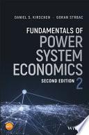 Fundamentals of Power System Economics Book