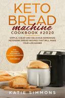 Keto Bread Machine Cookbook  2020