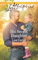 His Secret Daughter Book