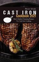 Cast Iron Cookbook 2021